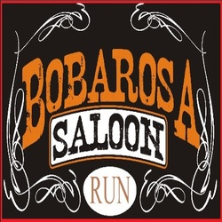 BOBAROSA SALOON RUN